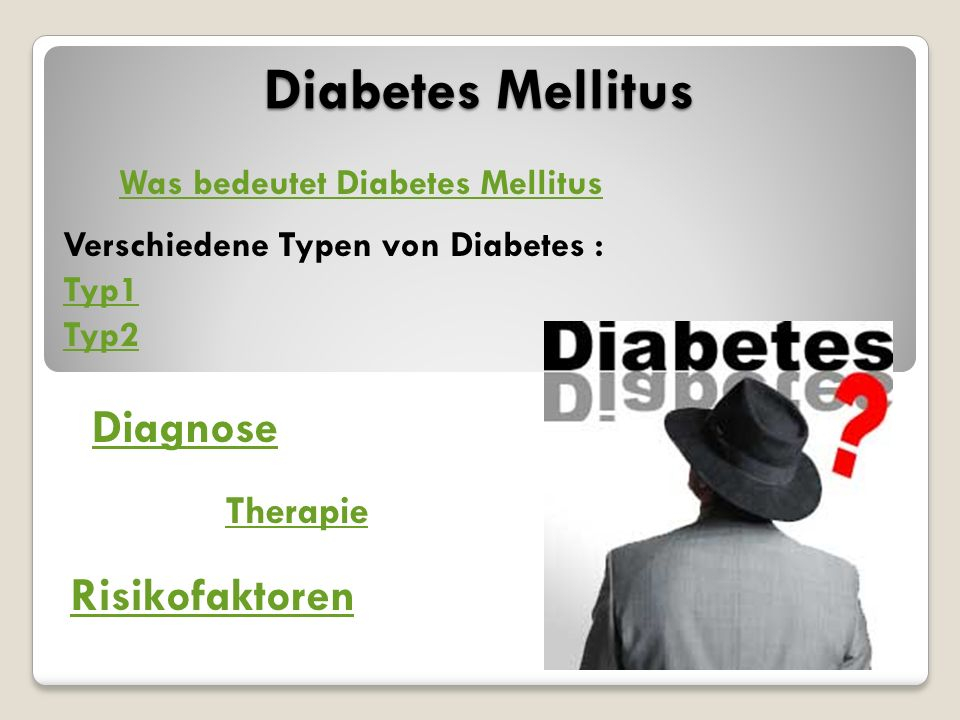 Diabetes Mellitus Diagnose Risikofaktoren Therapie
