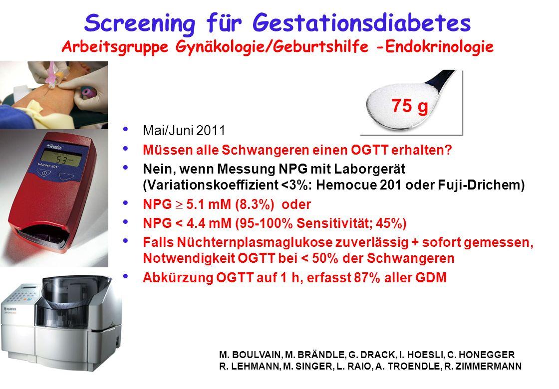 Screening für Gestationsdiabetes Arbeitsgruppe Gynäkologie/Geburtshilfe -Endokrinologie