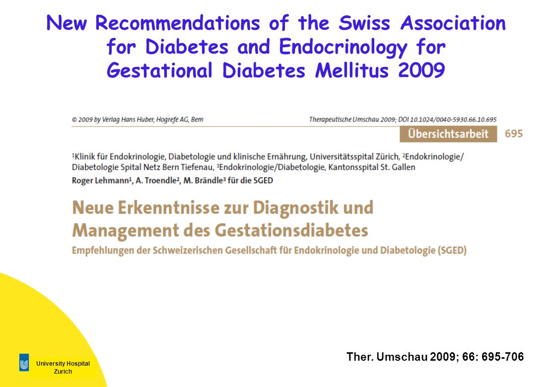 New Recommendations of the Swiss Association for Diabetes and Endocrinology for Gestational Diabetes Mellitus 2009