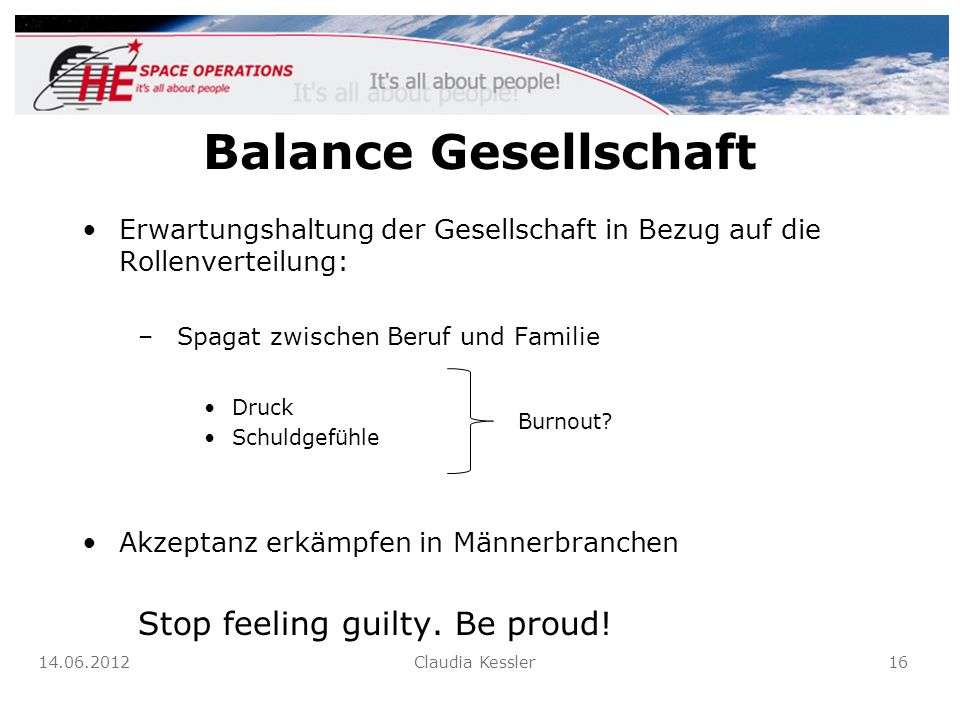 Balance Gesellschaft Stop feeling guilty. Be proud!