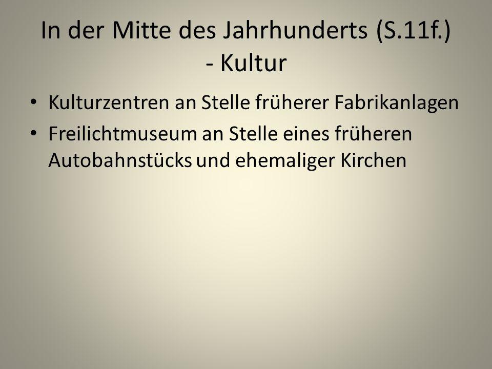 In der Mitte des Jahrhunderts (S.11f.) - Kultur