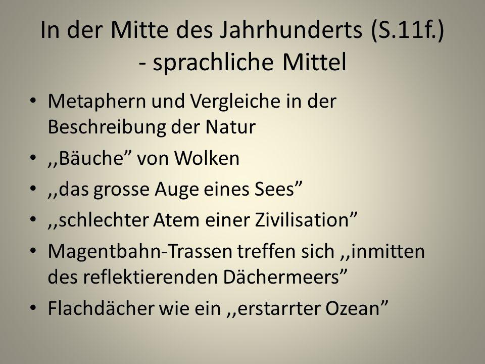 In der Mitte des Jahrhunderts (S.11f.) - sprachliche Mittel