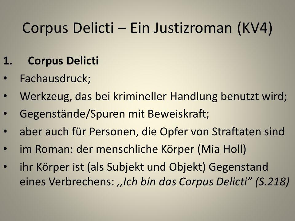 Corpus Delicti – Ein Justizroman (KV4)