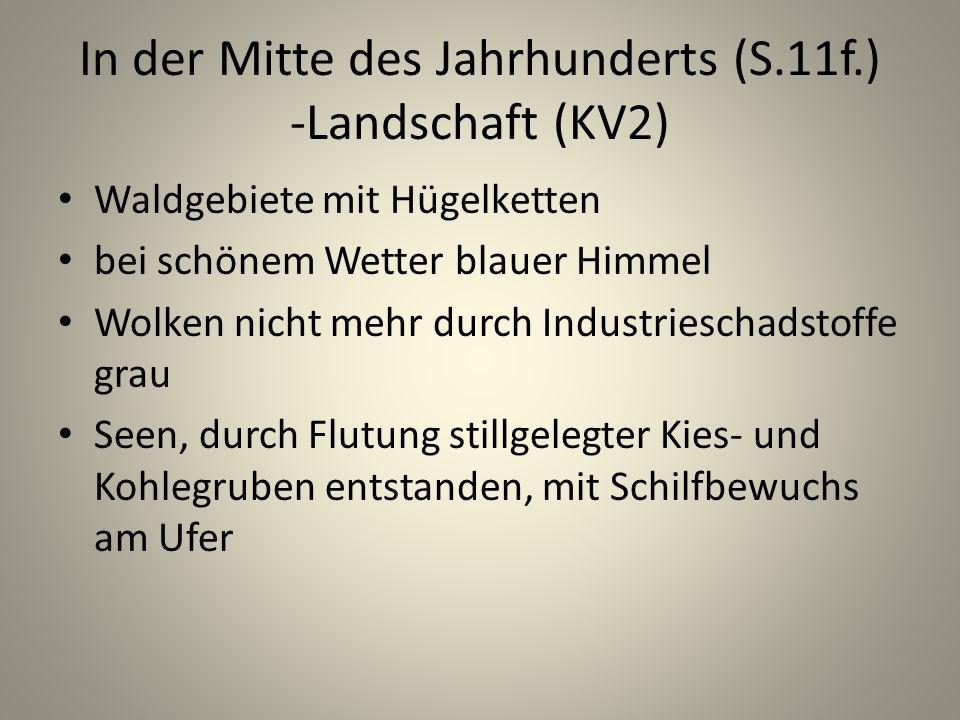 In der Mitte des Jahrhunderts (S.11f.) -Landschaft (KV2)