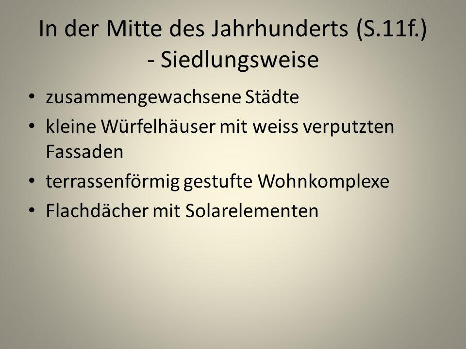 In der Mitte des Jahrhunderts (S.11f.) - Siedlungsweise