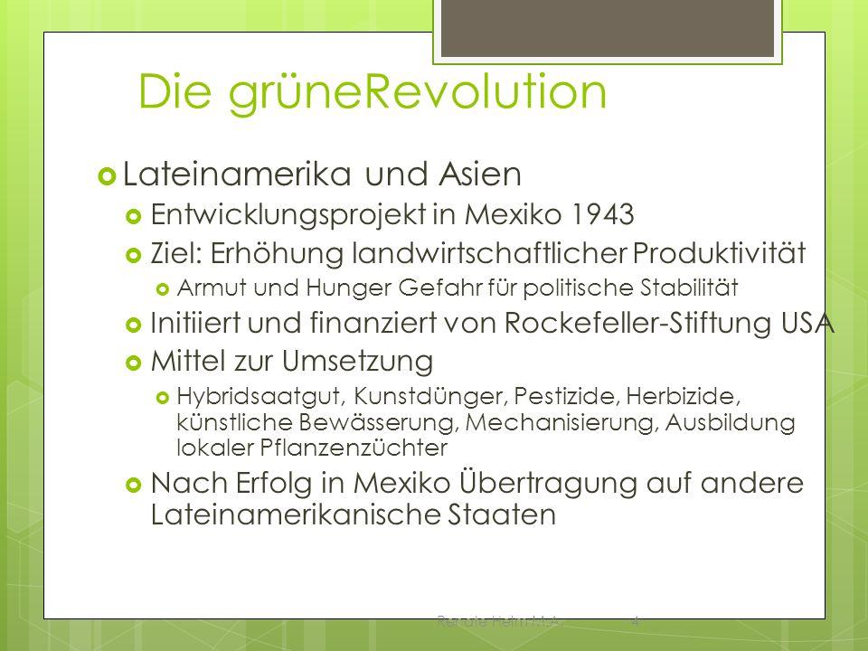 Die grüneRevolution Lateinamerika und Asien