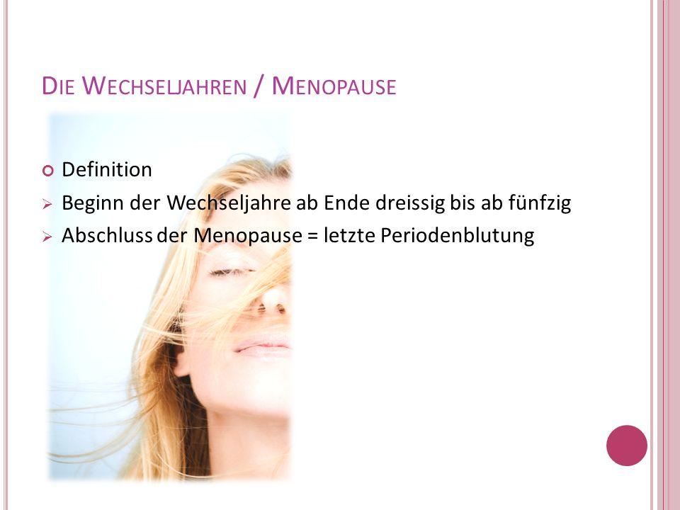 Die Wechseljahren / Menopause