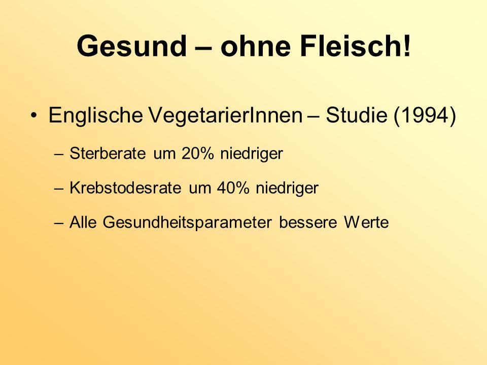 Gesund – ohne Fleisch! Englische VegetarierInnen – Studie (1994)