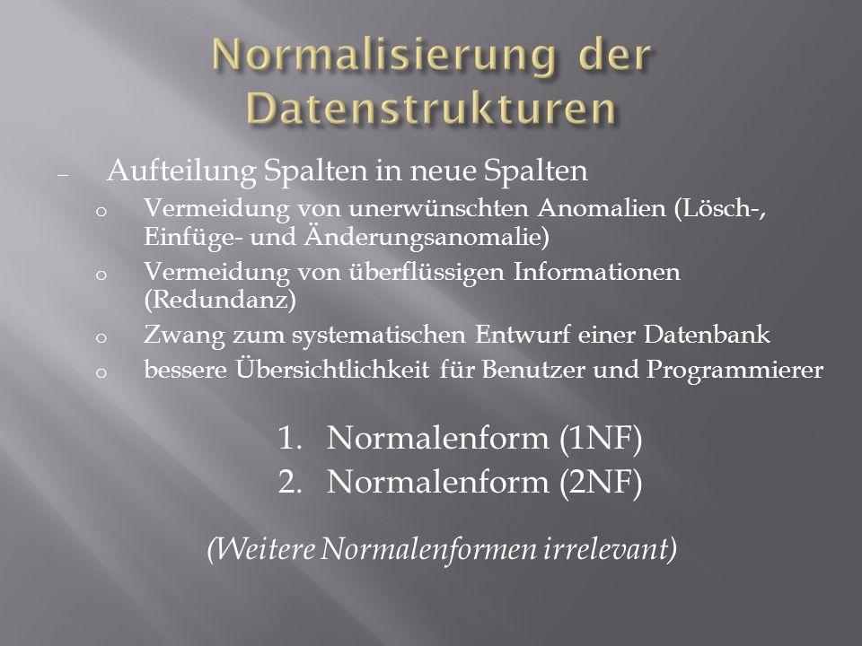 Normalisierung der Datenstrukturen