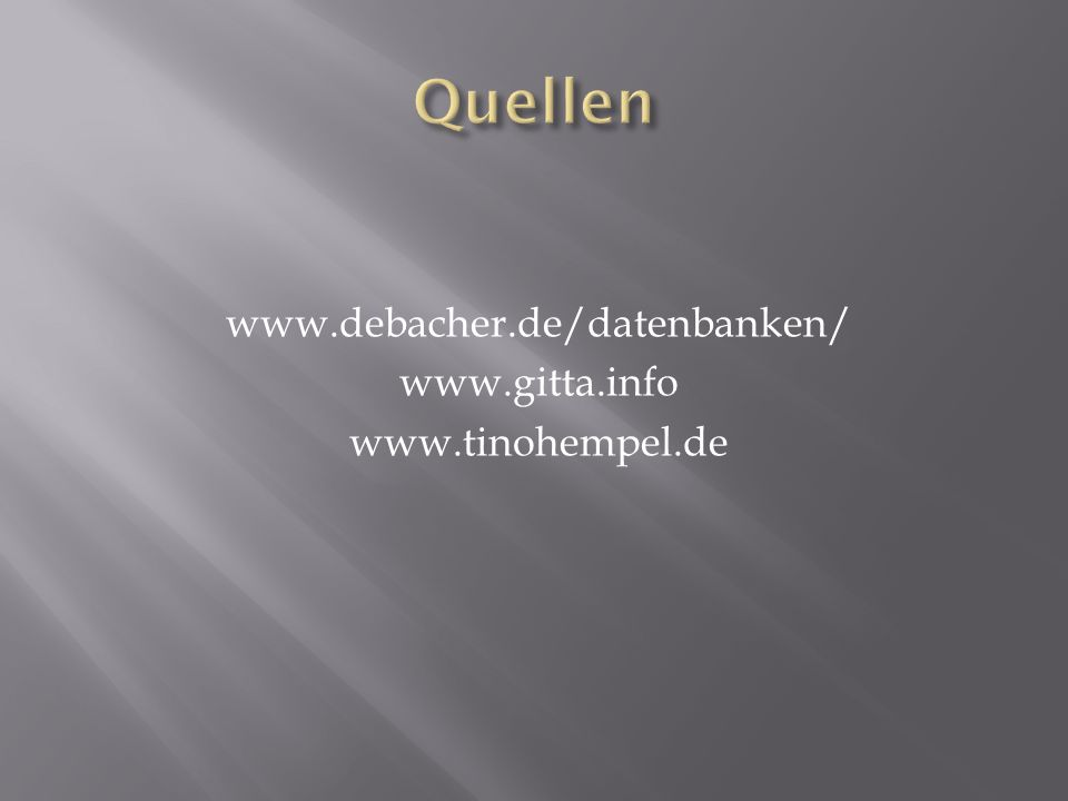 www.debacher.de/datenbanken/ www.gitta.info www.tinohempel.de