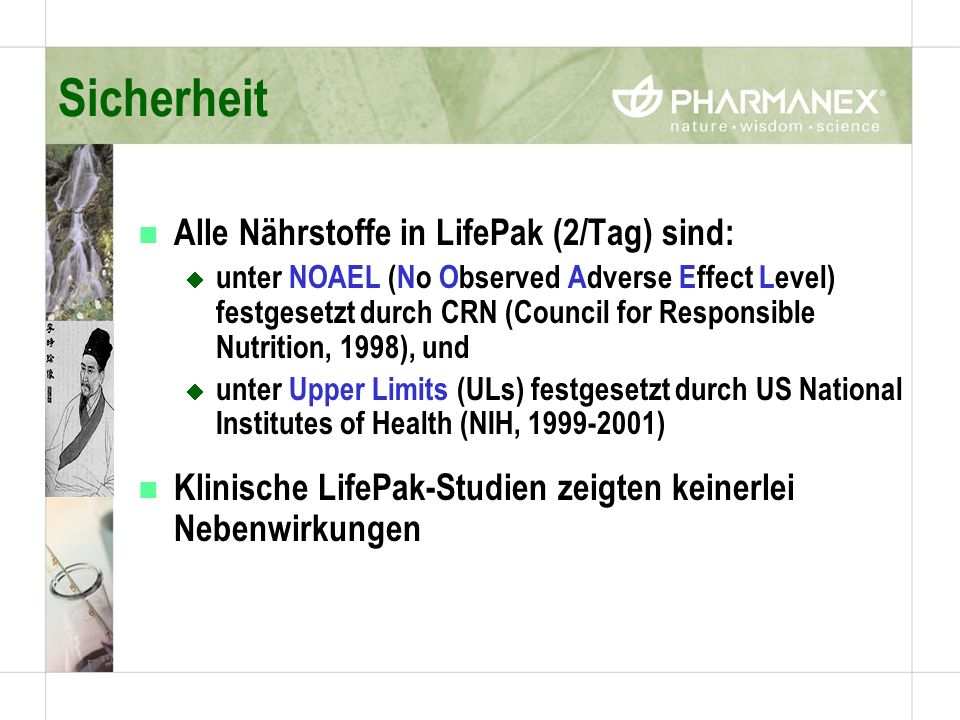 Sicherheit Alle Nährstoffe in LifePak (2/Tag) sind: