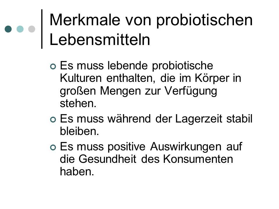 Merkmale von probiotischen Lebensmitteln