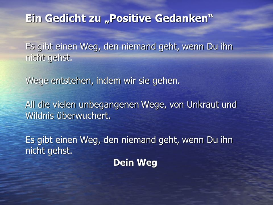 """Ein Gedicht zu """"Positive Gedanken"""