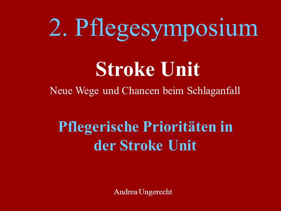 Pflegerische Prioritäten in der Stroke Unit