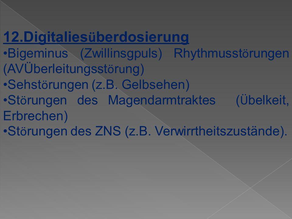 12.Digitaliesüberdosierung