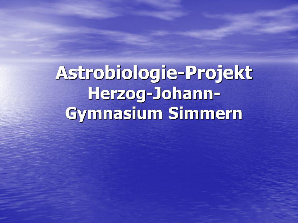Astrobiologie-Projekt Herzog-Johann-Gymnasium Simmern