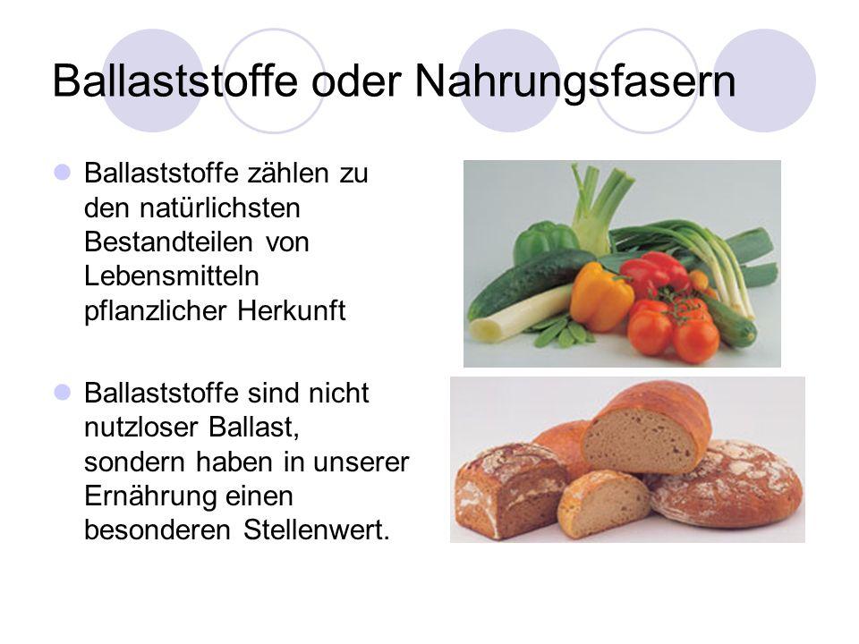 Ballaststoffe oder Nahrungsfasern