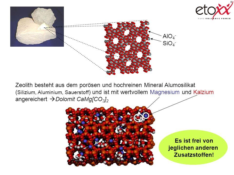 AlO4- SiO4- Zeolith besteht aus dem porösen und hochreinen Mineral Alumosilikat.