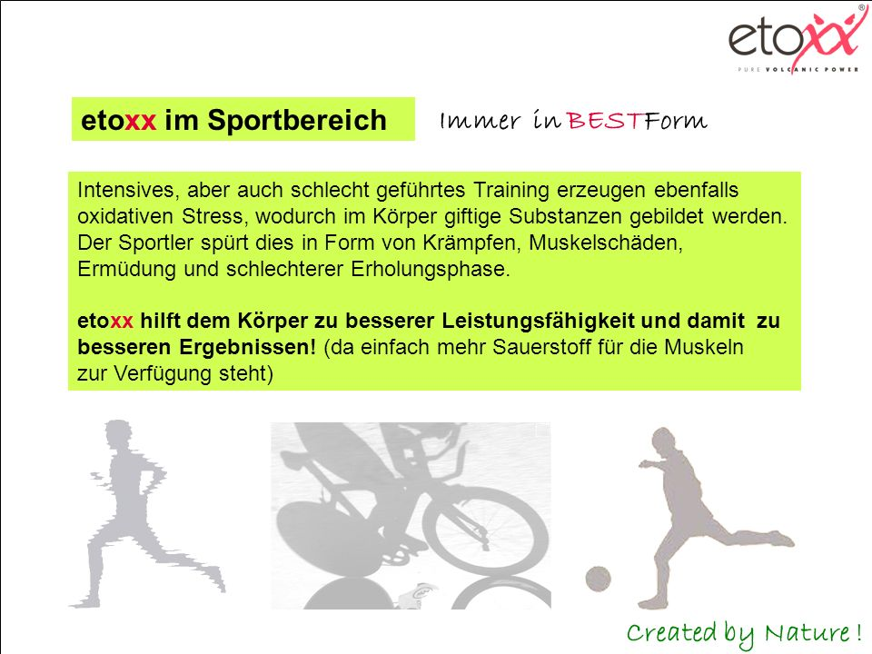 etoxx im Sportbereich Immer in BESTForm Created by Nature !