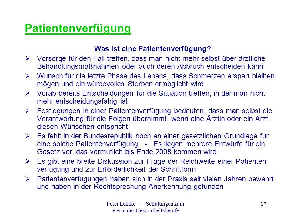 Patientenverfügung Was ist eine Patientenverfügung