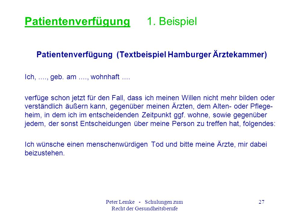 Patientenverfügung 1. Beispiel