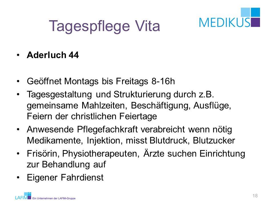 Tagespflege Vita Aderluch 44 Geöffnet Montags bis Freitags 8-16h