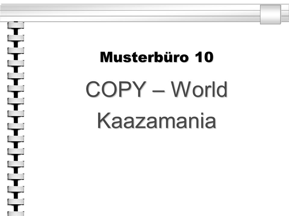 Musterbüro 10 COPY – World Kaazamania