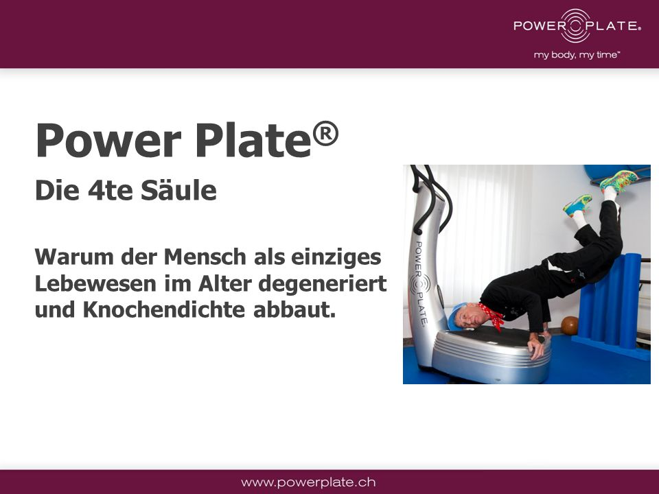 Power Plate® Die 4te Säule