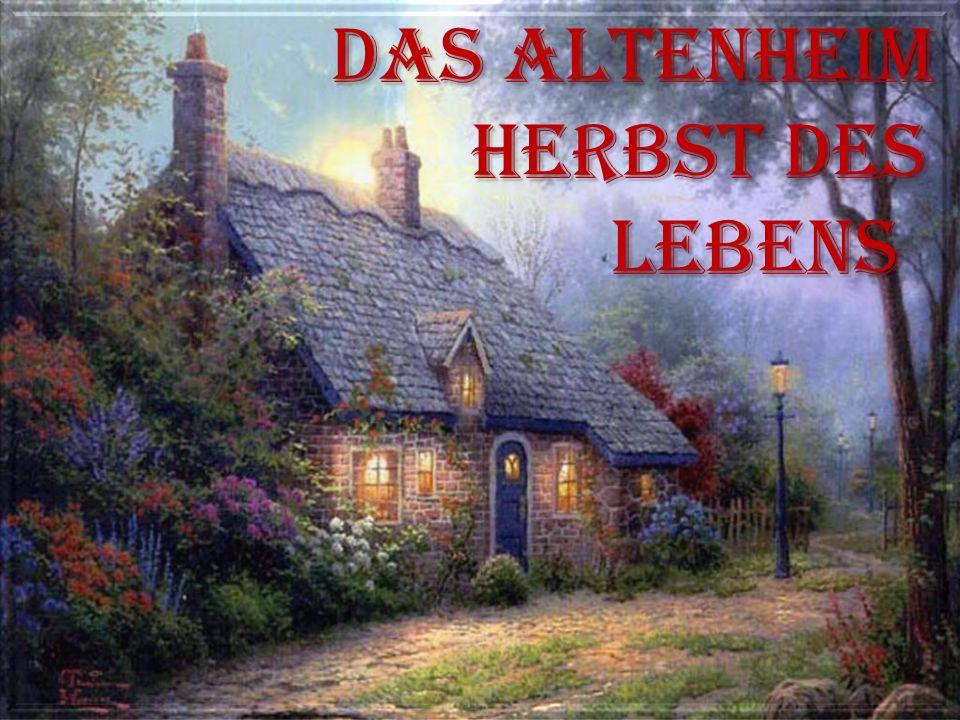 Das Altenheim Herbst des