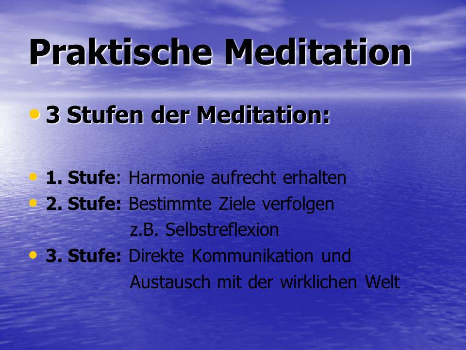 Praktische Meditation