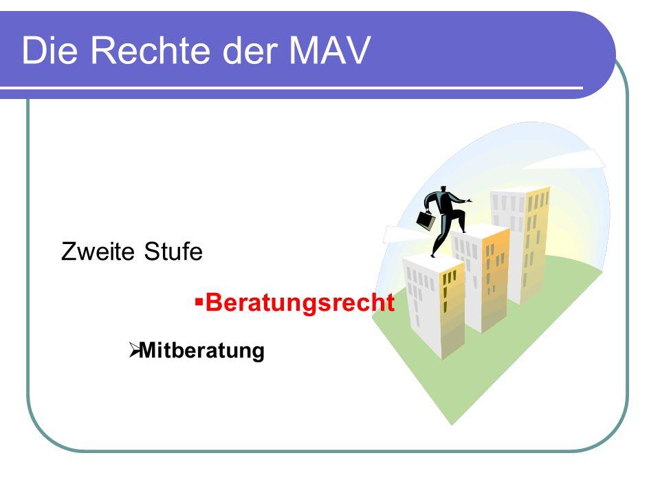 Die Rechte der MAV Zweite Stufe Beratungsrecht Mitberatung