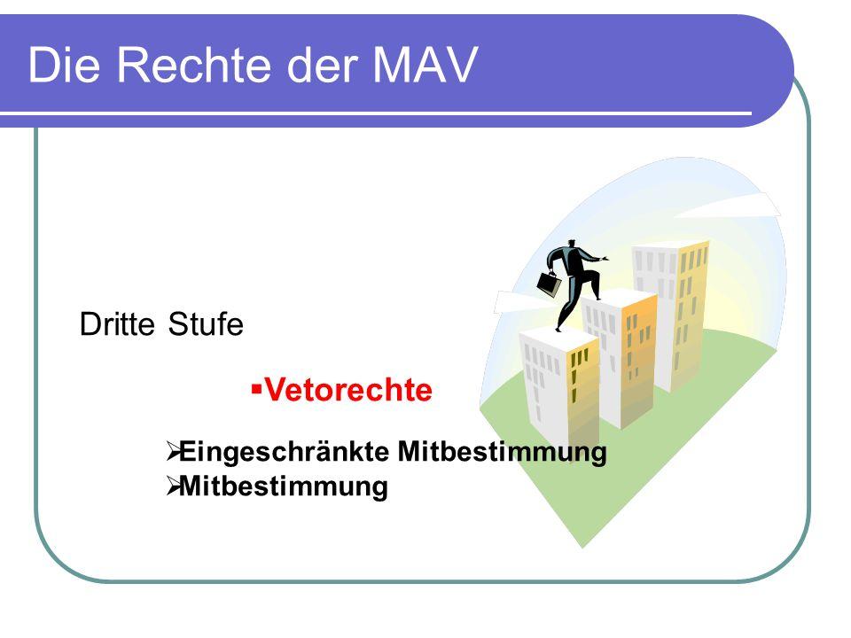 Die Rechte der MAV Dritte Stufe Vetorechte