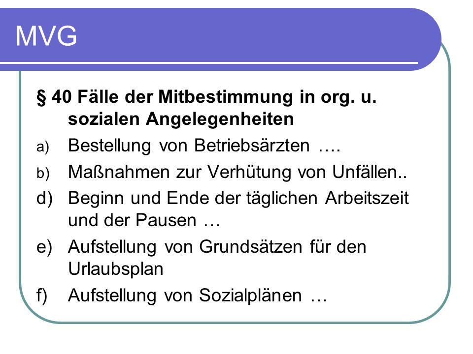 MVG § 40 Fälle der Mitbestimmung in org. u. sozialen Angelegenheiten