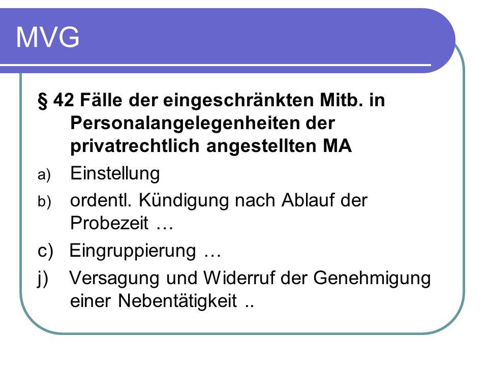MVG § 42 Fälle der eingeschränkten Mitb. in Personalangelegenheiten der privatrechtlich angestellten MA.