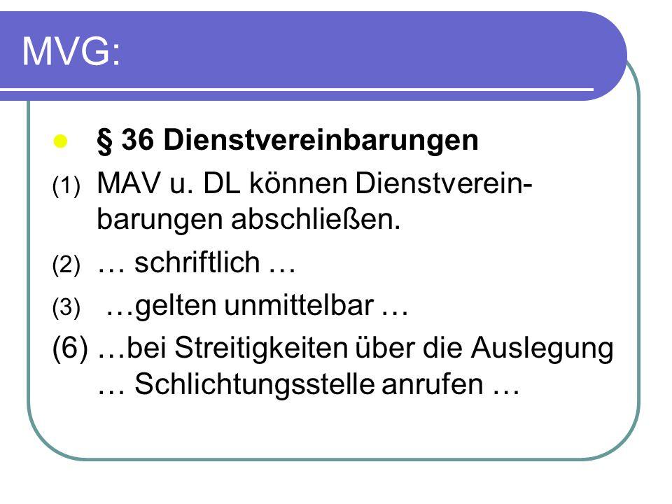MVG: § 36 Dienstvereinbarungen
