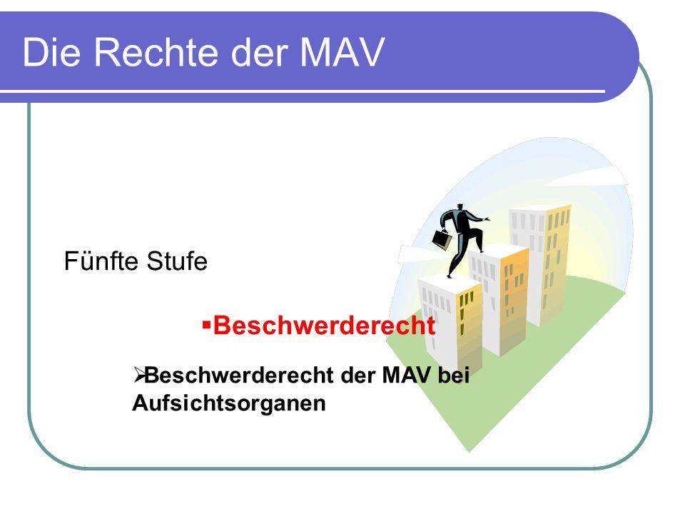Die Rechte der MAV Fünfte Stufe Beschwerderecht
