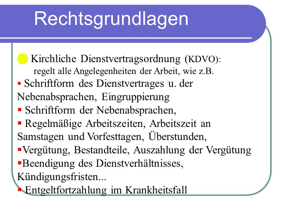 Rechtsgrundlagen Kirchliche Dienstvertragsordnung (KDVO):