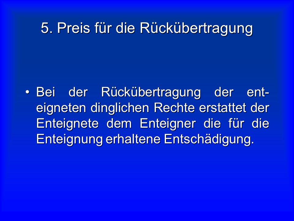 5. Preis für die Rückübertragung
