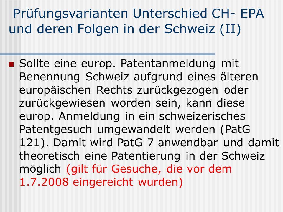 Prüfungsvarianten Unterschied CH- EPA und deren Folgen in der Schweiz (II)