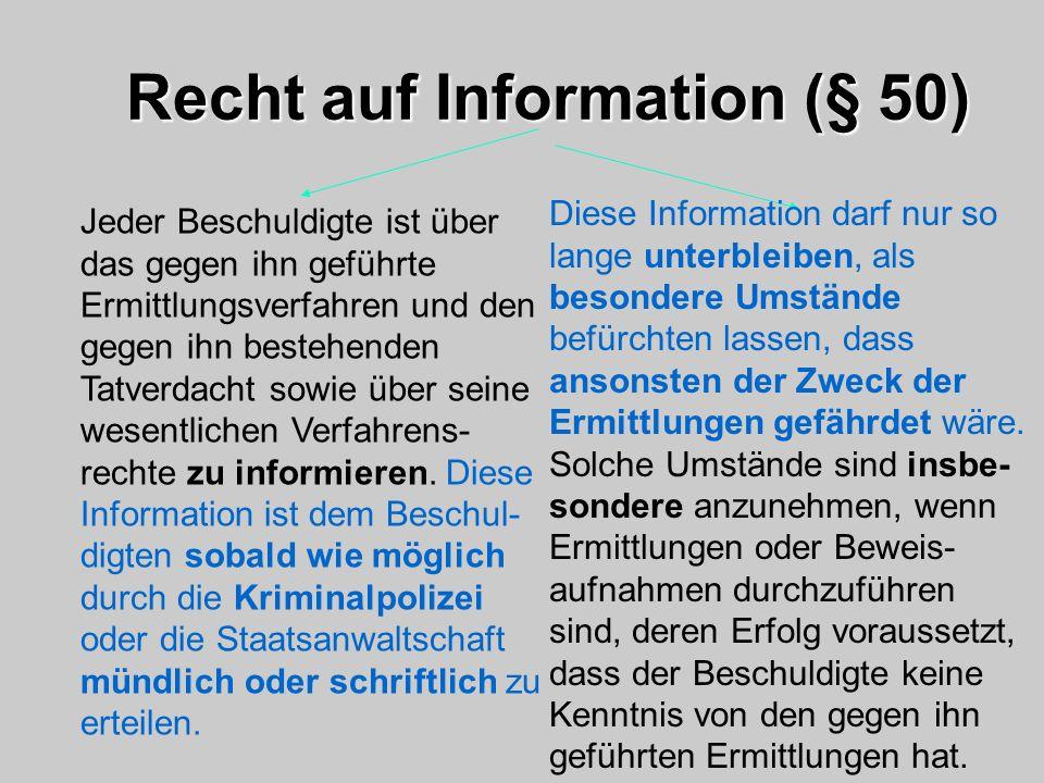 Recht auf Information (§ 50)