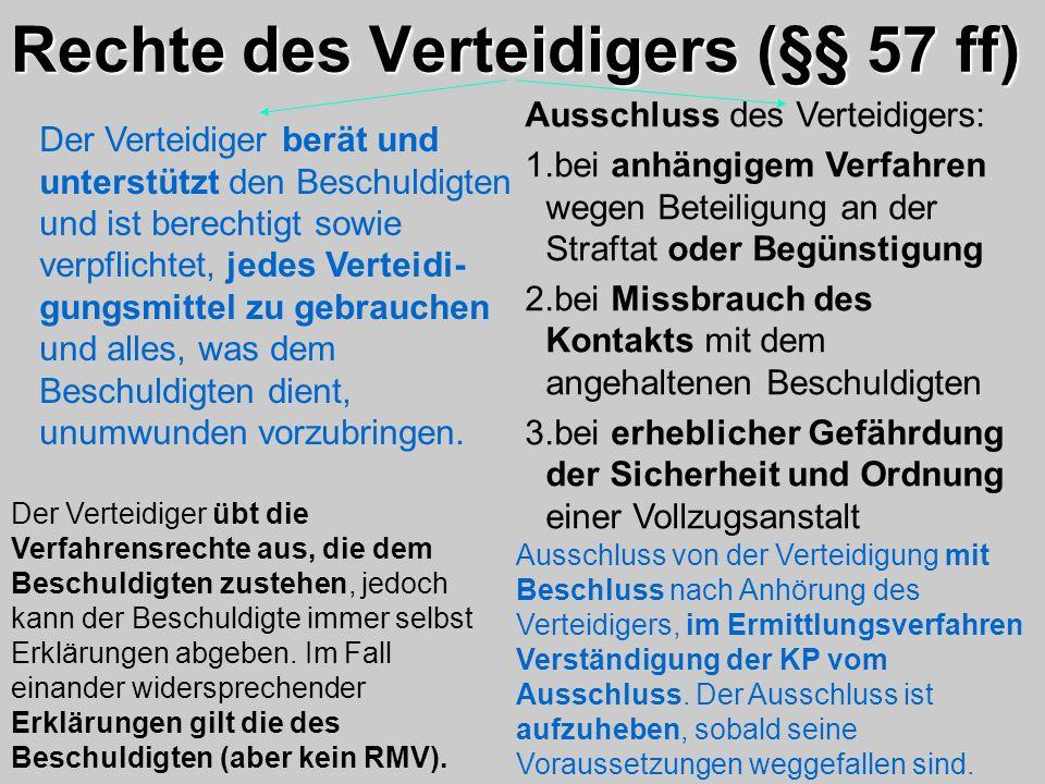 Rechte des Verteidigers (§§ 57 ff)