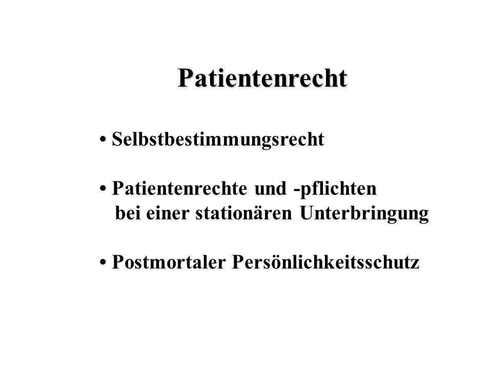Patientenrecht • Selbstbestimmungsrecht