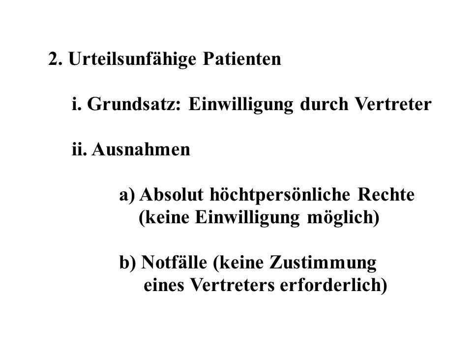 2. Urteilsunfähige Patienten