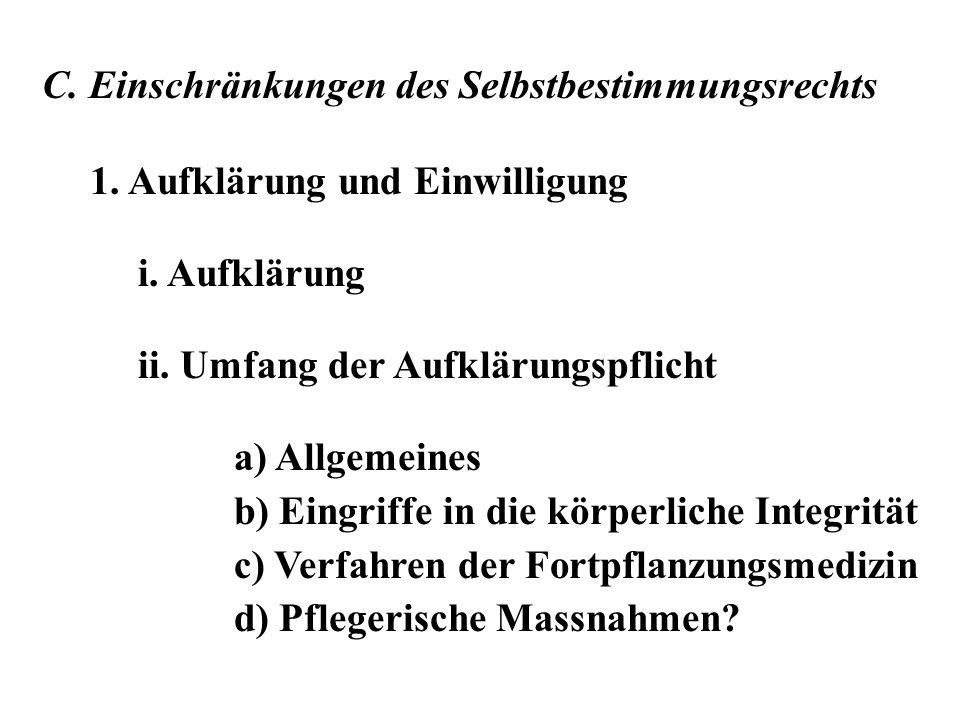 C. Einschränkungen des Selbstbestimmungsrechts