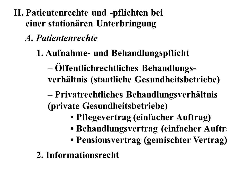 II. Patientenrechte und -pflichten bei