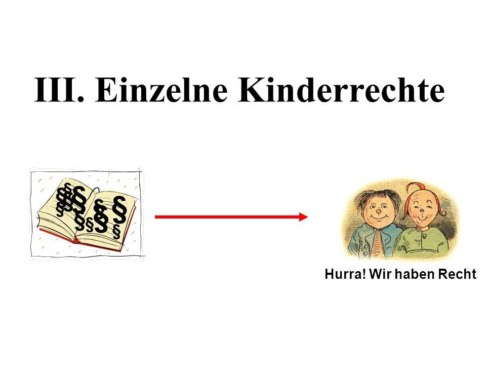III. Einzelne Kinderrechte