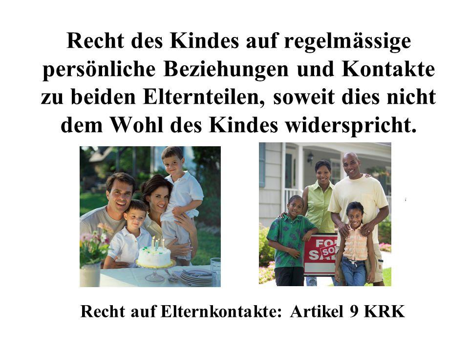Recht auf Elternkontakte: Artikel 9 KRK