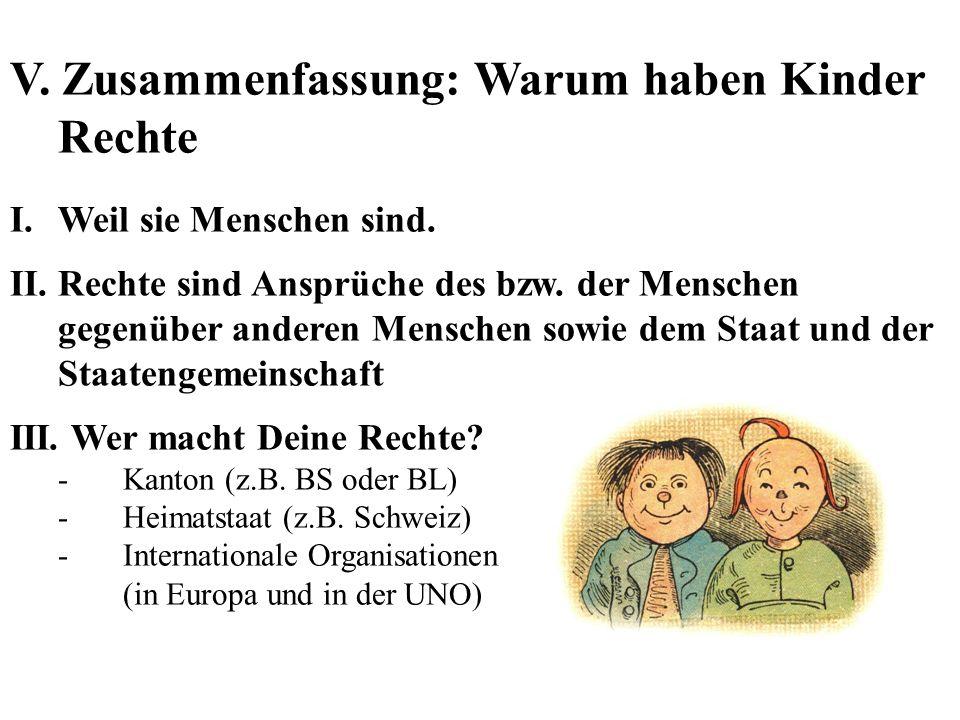 V. Zusammenfassung: Warum haben Kinder Rechte