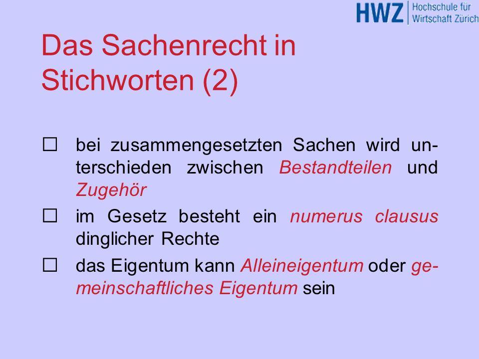 Das Sachenrecht in Stichworten (2)