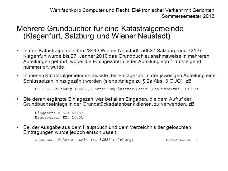 Mehrere Grundbücher für eine Katastralgemeinde (Klagenfurt, Salzburg und Wiener Neustadt)